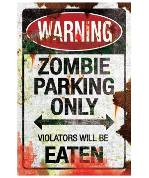 Metal Zombie Parking Only Sign