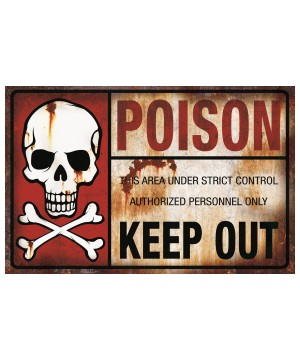 Poison Keep Out Metal Sign