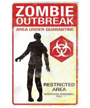 Zombie Outbreak Sign